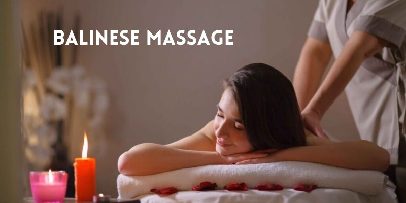 What can I expect in Balinese Massage Therapy?